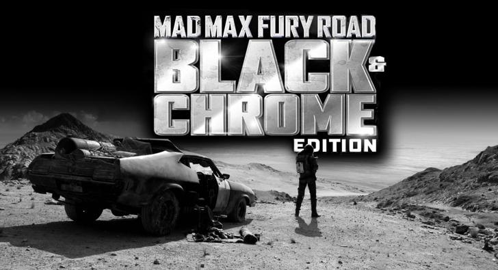 Mad Max Fury Road Black+Chrome Edition